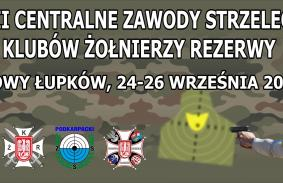 XLVII Centralne zawody strzeleckie KZR LOK 24-26.09.2021